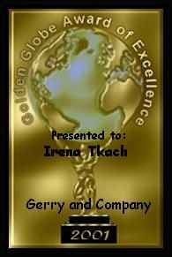 Jerry's Golden Globe Award of Excellence